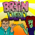 BrainDead Podcast