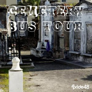 BYOB CEMETERY BUS TOUR
