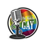 This Week In Gay